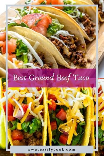 Best Ground Beef Taco Recipe