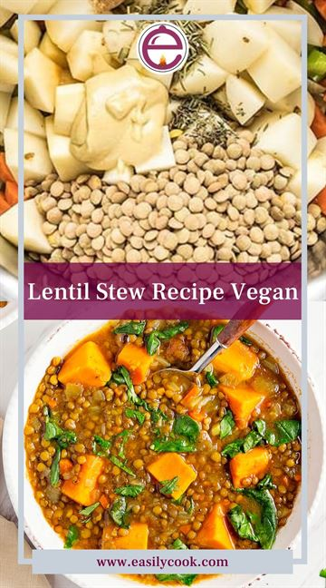 Lentil Stew Recipe Vegan