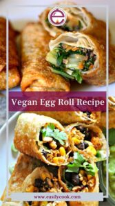 Vegan Egg Roll Recipe