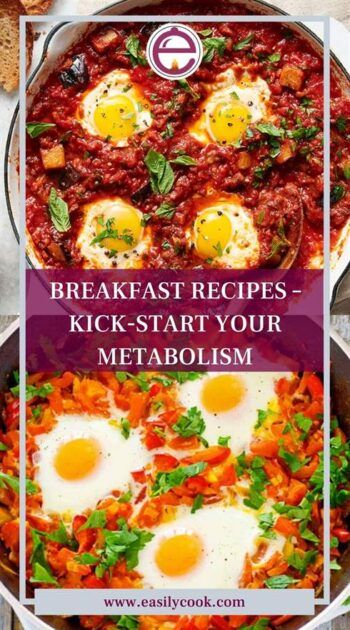 BREAKFAST RECIPES – KICK-START YOUR METABOLISM