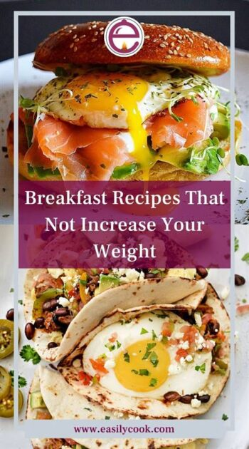 Easy Healthy Breakfast Recipes That Not Increase Your Weight