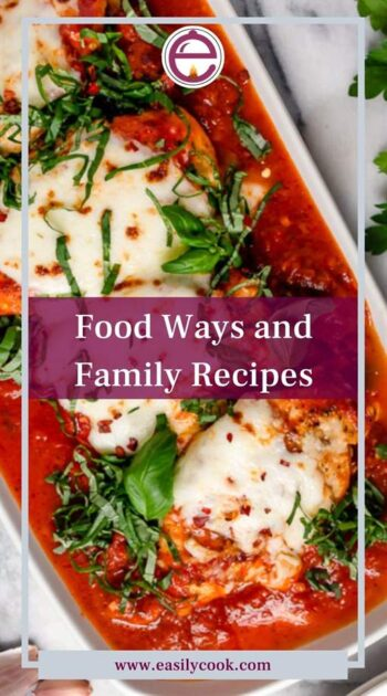 Food Ways and Family Recipes
