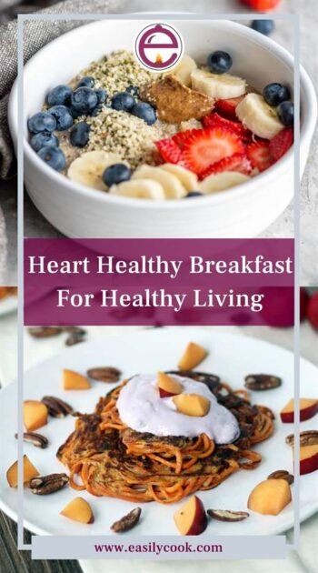Heart Healthy Breakfast For Healthy Living