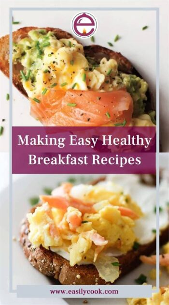 Making Easy Healthy Breakfast Recipes
